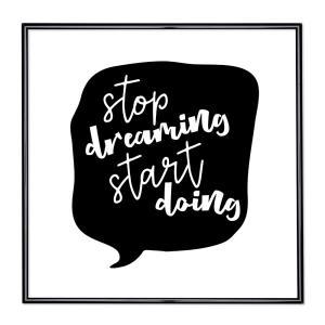Cornice con motto - Stop Dreaming Start Doing