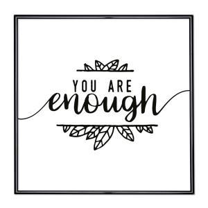 Cornice con motto - You Are Enough