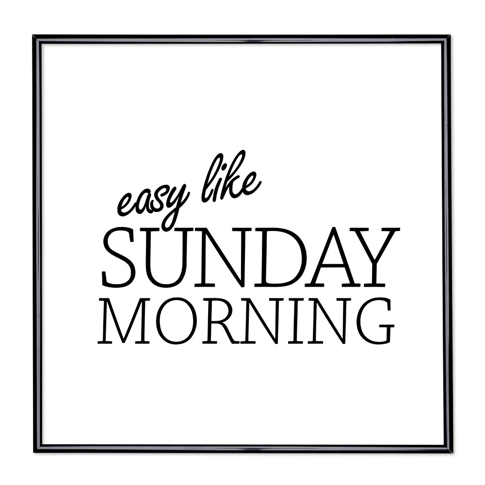 Scritta incorniciata Easy Like Sunday Morning