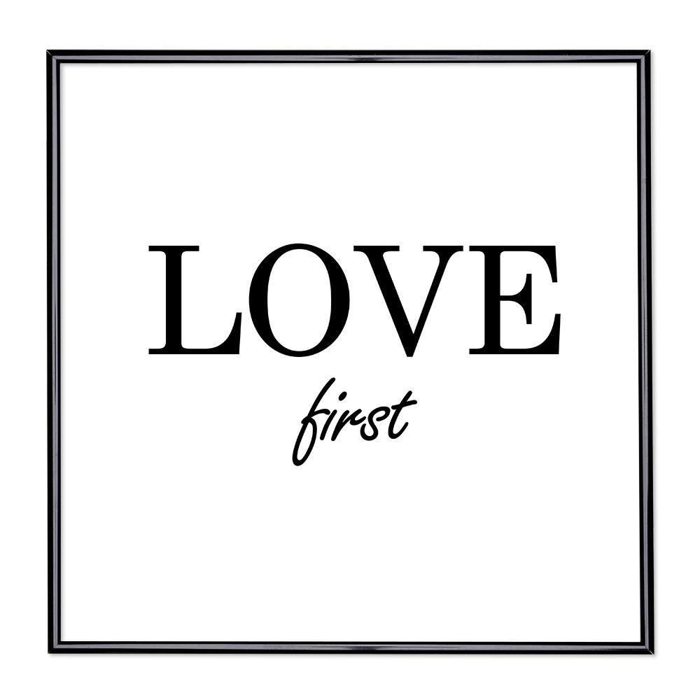 Scritta incorniciata Love First