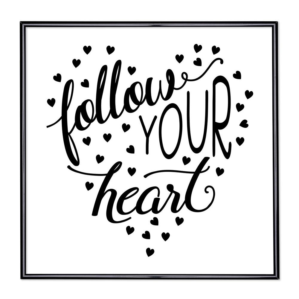 Scritta incorniciata Follow Your Heart