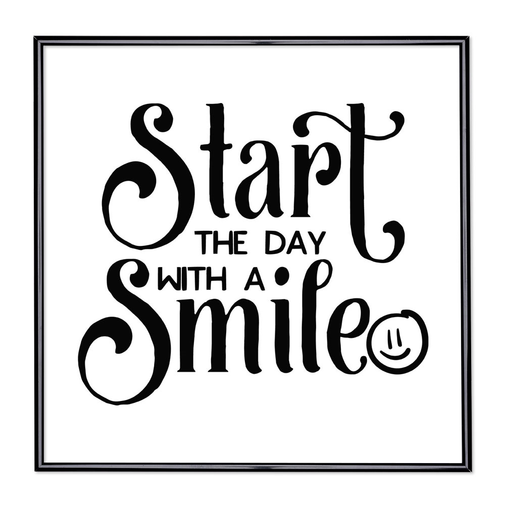 Scritta incorniciata Start The Day with a Smile